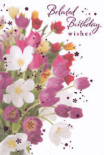 Belated Birthday Card: Wishes Pink Flowers