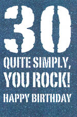 Age Card 30: Male Birthday You Rock