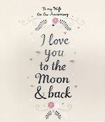 Anniversary Card Wife: Love & Laughter Moon and Back