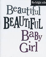 Baby Card Girl: Brightside Beautiful
