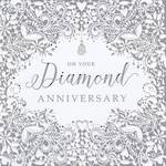 Anniversary Card 60th Diamond: On Your Anniversary