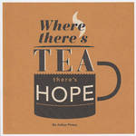 Lettered: Where Theres Tea