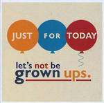 Lettered: Not Be Grown Ups