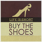 Lettered: Buy The Shoes