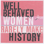 Scrawl Large: Well Behaved Women